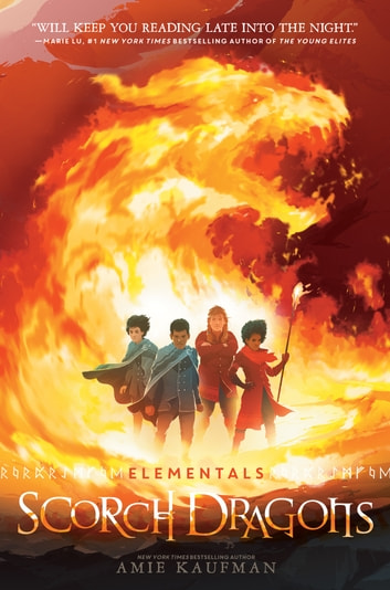 Elementals: Scorch Dragons ebook by Amie Kaufman