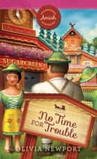 No Time for Trouble ebook by Olivia Newport