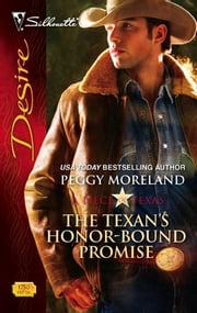 The Texan's Honor-Bound Promise ebook by Peggy Moreland