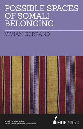 ISS 21 Possible Spaces of Somali Belonging ebook by Vivian Gerrand