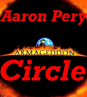 Armageddon Circle ebook by Aaron Pery