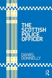 The Scottish Police Officer ebook by Daniel Donnelly