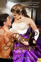 Rebel Marquess ebook by Amy Sandas