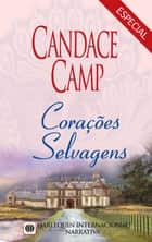 Corações selvagens ebook by Candace Camp