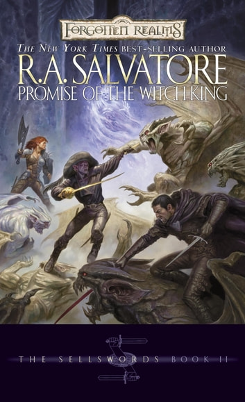 Promise of the Witch-King - The Sellswords, Book II ebook by R.A. Salvatore