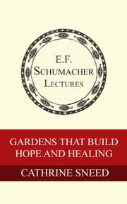 Gardens that Build Hope and Healing ebook door Cathrine Sneed,Hildegarde Hannum