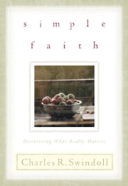 Simple Faith ebook by Charles R. Swindoll