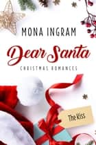 The Kiss ebook by Mona Ingram