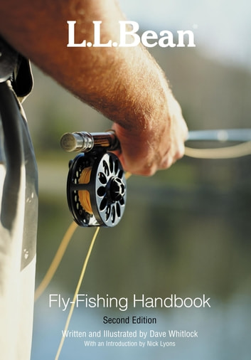 L.L. Bean Fly-Fishing Handbook ebook by Dave Whitlock