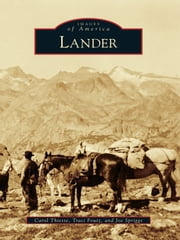 Lander ebook by Carol Thiesse, Traci Foutz, Joe Spriggs