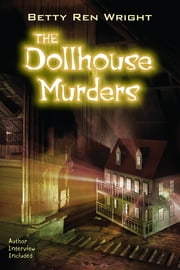 The Dollhouse Murders ebook by Betty Ren Wright,Cliff Nielsen