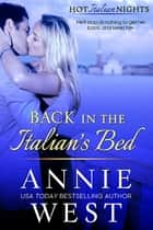 Back In The Italian's Bed 電子書籍 by Annie West