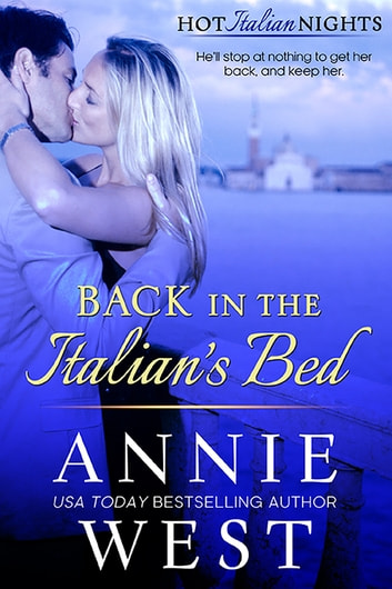 Back In The Italian's Bed ebook by Annie West