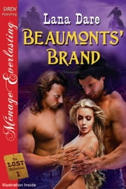 Beaumonts' Brand ebook by Leah Brooke Lana Dare