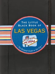The Little Black Book of Las Vegas ebook by Lark Ellen Gould