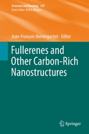 Fullerenes and Other Carbon-Rich Nanostructures ebook by Jean-François Nierengarten