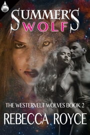 Summer's Wolf ebook by Rebecca Royce