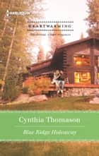 Blue Ridge Hideaway ebook by Cynthia Thomason