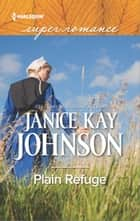 Plain Refuge ebook by Janice Kay Johnson