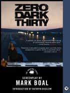 Zero Dark Thirty - The Shooting Script ebook by Mark Boal