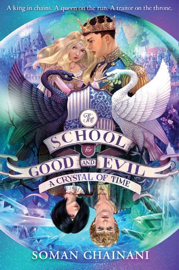 A Crystal of Time (The School for Good and Evil, Book 5) ebook by Soman Chainani