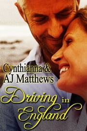 Driving in England ebook by Cynthianna,AJ Matthews