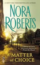 A Matter of Choice 電子書 by Nora Roberts
