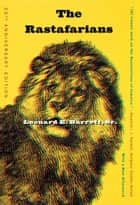 The Rastafarians - Twentieth Anniversary Edition eBook by Leonard Barrett