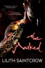 The Marked ebook by Lilith Saintcrow
