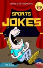 Sports Jokes ebook by Jeo King