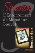 L'enterrement de monsieur Bouvet ebook by Georges SIMENON