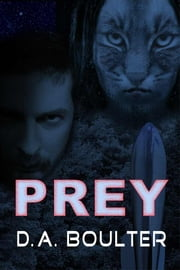 Prey ebook by D.A. Boulter