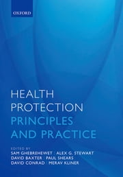 Health Protection - Principles and practice ebook by
