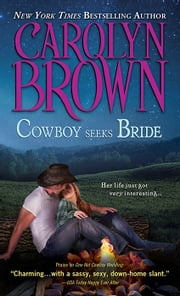 Cowboy Seeks Bride ebook by Carolyn Brown