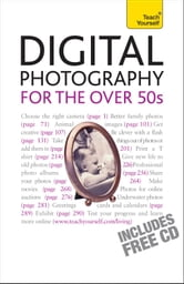 Digital Photography For The Over 50s: Teach Yourself ebook by Peter Cope