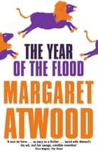 The Year Of The Flood ebook by Margaret Atwood