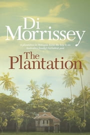 The Plantation ebook by Di Morrissey