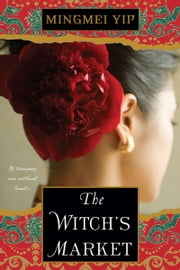 The Witch's Market ebook by Mingmei Yip