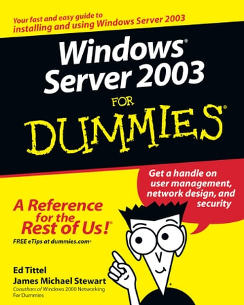 Windows Server 2003 For Dummies ebook by Ed Tittel,James Michael Stewart