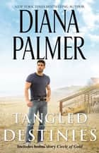 Tangled Destinies ebook by
