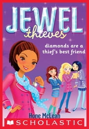 Jewel Society #2: Diamonds Are a Thief's Best Friend ebook by Hope McLean