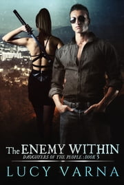 The Enemy Within ebook by Lucy Varna