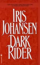Dark Rider ebook by Iris Johansen