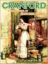 CRANFORD (Illustrated and Free Audiobook Link) ebook by Elizabeth Gaskell