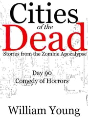 Comedy of Horrors (Cities of the Dead) ebook by William Young