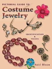 eBook Pictorial Guide to Costume Jewelry ebook by Bloom, Ariel