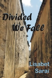 Divided We Fall ebook by Lisabet Sarai
