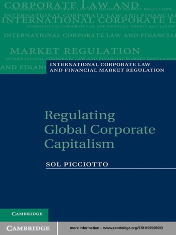 Regulating Global Corporate Capitalism ebook by Sol Picciotto
