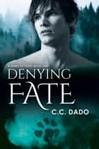 Denying Fate ebook by