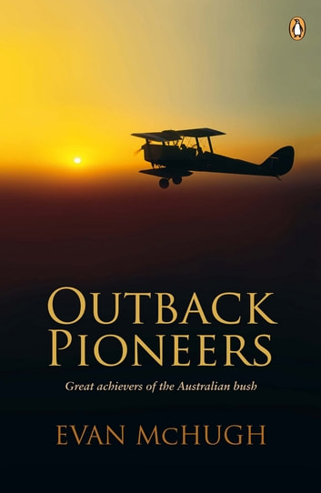 Outback Pioneers ebook by Evan McHugh
